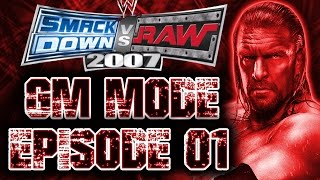 SmackDown vs Raw 2007 GM Mode - Episode 1: Back At It Again