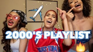 SUPER LIT 2000s PLAYLIST 👏🏽😜 | CERAADI