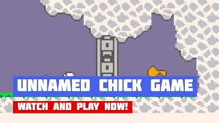 Unnamed Chick Game · Game · Gameplay