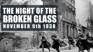 The Night of Broken Glass World War 2 - Kristallnacht November 9 1938