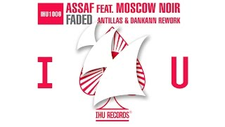 Assaf feat. Moscow Noir - Faded (Antillas & Dankann Radio Edit)