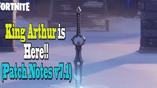 V7.01 Patch Notes Today -- Play as King Arthur!! Fortnite Update Today -- Infinity Blade