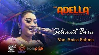 Download lagu SELIMUT BIRU | VOC. ANISA RAHMA | COVER LIVE OM. ADELLA DI BANGKALAN MADURA
