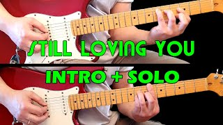 STILL LOVING YOU - Guitar lesson - Guitar intro + solo (with tabs) - The Scorpions - fast & slow