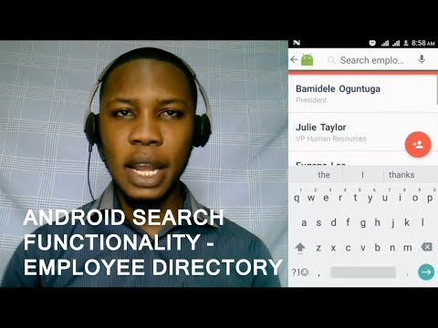 ANDROID SEARCH FUNCTIONALITY - EMPLOYEE DIRECTORY SEARCH
