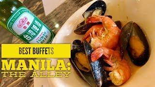 Best Buffets Manila Episode 11: The Alley by Vikings Street Food Buffet