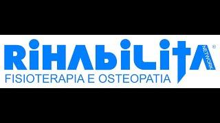 RIHABILITA NETWORK - FISIOTERAPIA E OSTEOPATIA - ROMA, APRILIA E ALBANO LAZIALE. TEL. 800.12.48.66