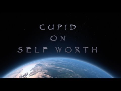 Cupid on Self Worth