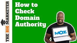 How to Check Domain Authority For Free Using Moz