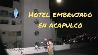 Hotel embrujado en  Acapulco