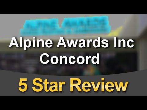 Alpine Awards Inc Concord  Amazing Five Star Review by Torrey W.
