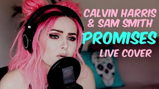 Calvin Harris & Sam Smith - Promises (Live cover) Video