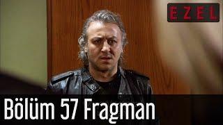 Ezel 57.Bölüm Fragman