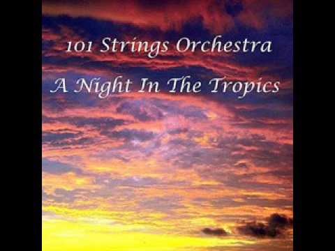 101 Strings  - The Moon Was Yellow