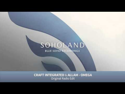Craft Integrated & Allam - Omega (Radio Edit) [Soholand]