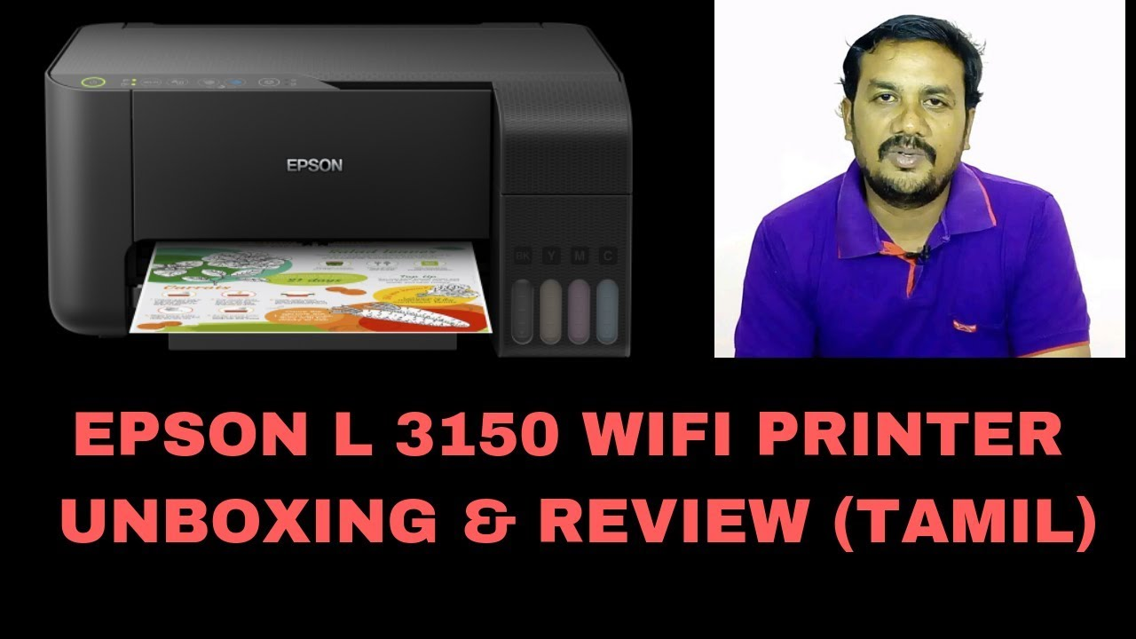 EPSON L 3150 UNBOXING & REVIEW TAMIL