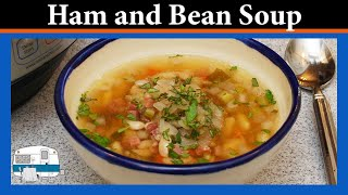 How to slow cook Ham \u0026 Bean Soup in an Instant Pot