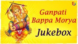 Ganpati Bappa Morya -  Ganesh Chaturthi Special - Ganpati Songs - Lord Ganesha