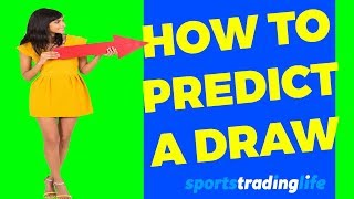 How To Predict A Draw In Football - 3 Huge Tips!  Revealed