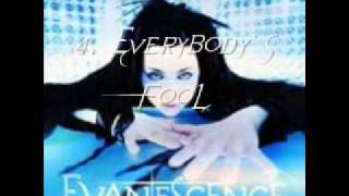 Evanescence - EP - 2003 - Mystery - 4. Everybody' S Fool.(Fallen Angel Vidéo)