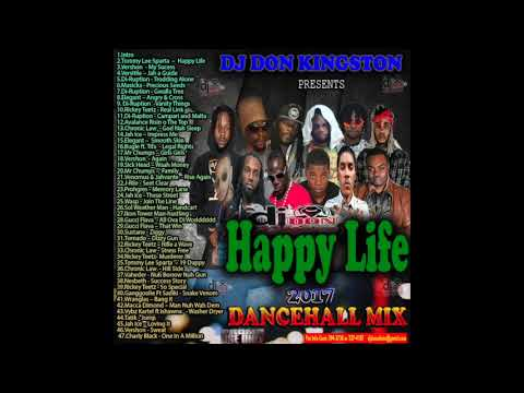 Dj Don Kingston Happy Life 2017 Dancehall Mix