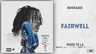 Booka600 - Fairwell (Word To LA)