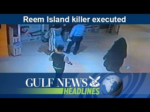 Reem Island killer executed - GN Headlines