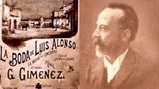 "Gerónimo Giménez - Intermedio de ""La boda de Luis Alonso"" (1897)"