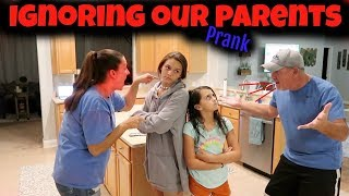 IGNORING our PARENTS PRANK for 24 HOURS! At Home and In Public! | Emma and Ellie