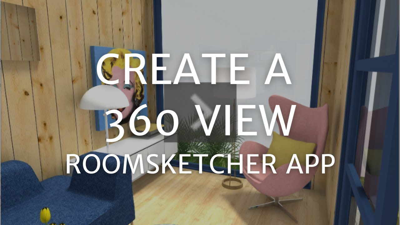 Roomsketcher Mac Create A 360 View App Roomsketcher Help Center