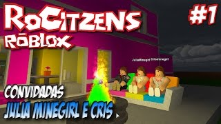 ROBLOX-RoCitizens #1-breaking into the house of Ju and Cris (ft. Julia Minegirl and Cris)