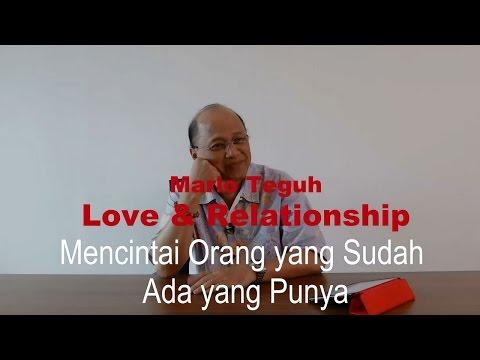 Mencintai Orang yang Sudah Ada yang Punya - Mario Teguh Love & Relationship