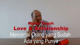 Download lagu Mencintai Orang yang Sudah Ada yang Punya Mario Teguh LoveRelationship MP3