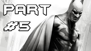BATMAN Arkham City Gameplay Walkthrough - Part 5 - Poison Ivy Boss (Let