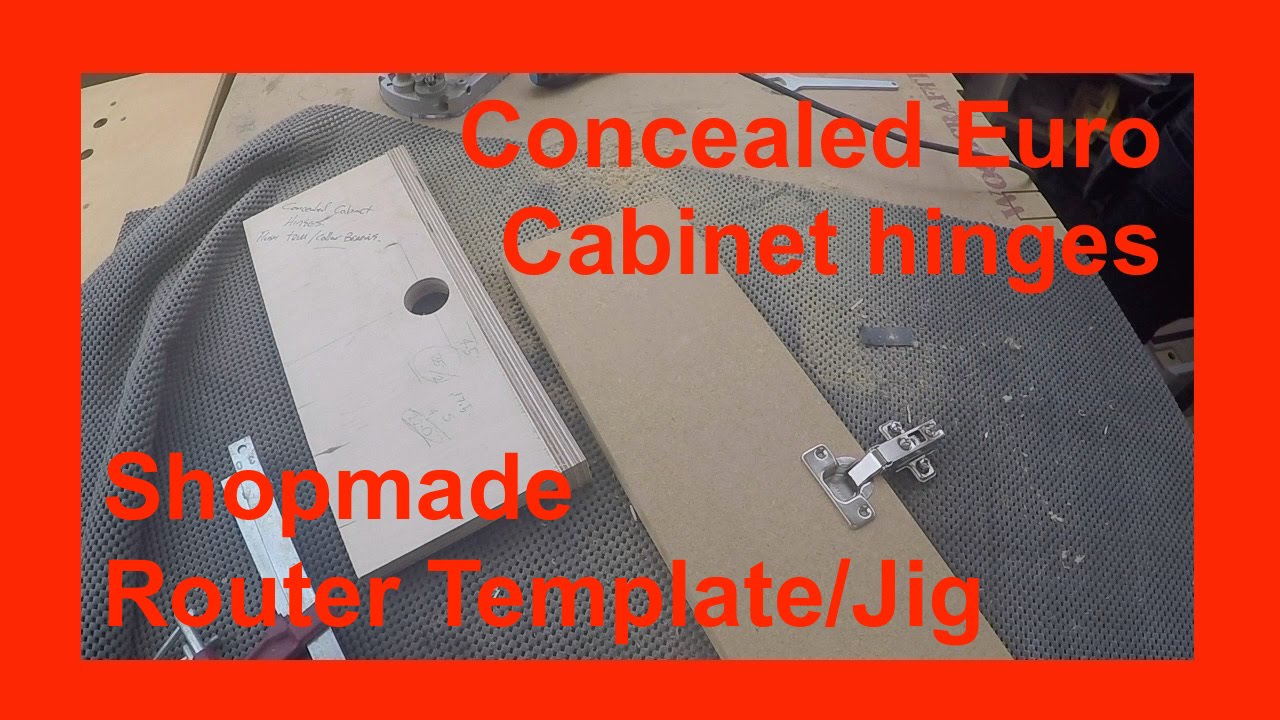 How To Make A Router Template Jig For Installing Concealed Euro Type