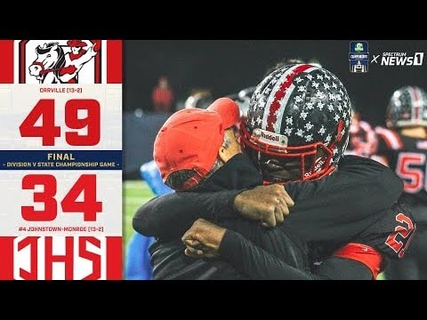 ORRVILLE RED RIDERS DIVISION V STATE CHAMPIONS 2018 | HIGHLIGHTS VS JOHNSTOWN MONROE HIGH SCHOOL