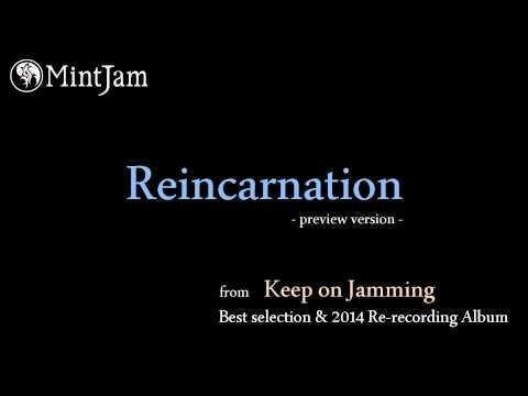 Reincarnation (2014 Re-recording Version) / MintJam