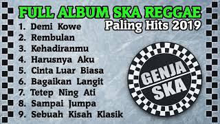 Full Album SKA Terbaik 2019