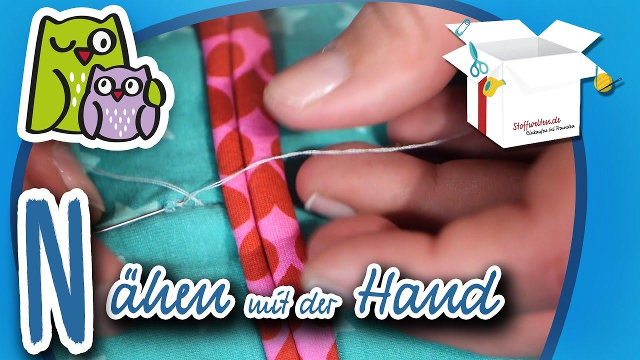 Nähen Mit Der Hand Nählexikon A Z 14 Nähschule Anleitung Nähen