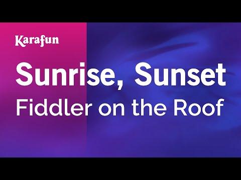 Karaoke Sunrise, Sunset - Fiddler On The Roof *