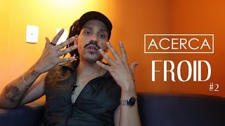 ACERCA | FROID #2
