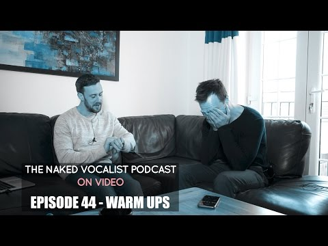 Episode 44 - Vocal Warm Ups and Strategies for a 'Slow to Warm' Voice
