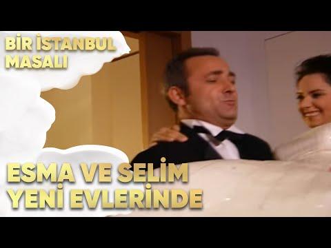 Esma Ve Selim Yeni Evlerinde Bir Istanbul Masalı 39 Bölüm Youtube