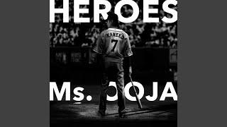 Heroes / Ms.OOJA Video