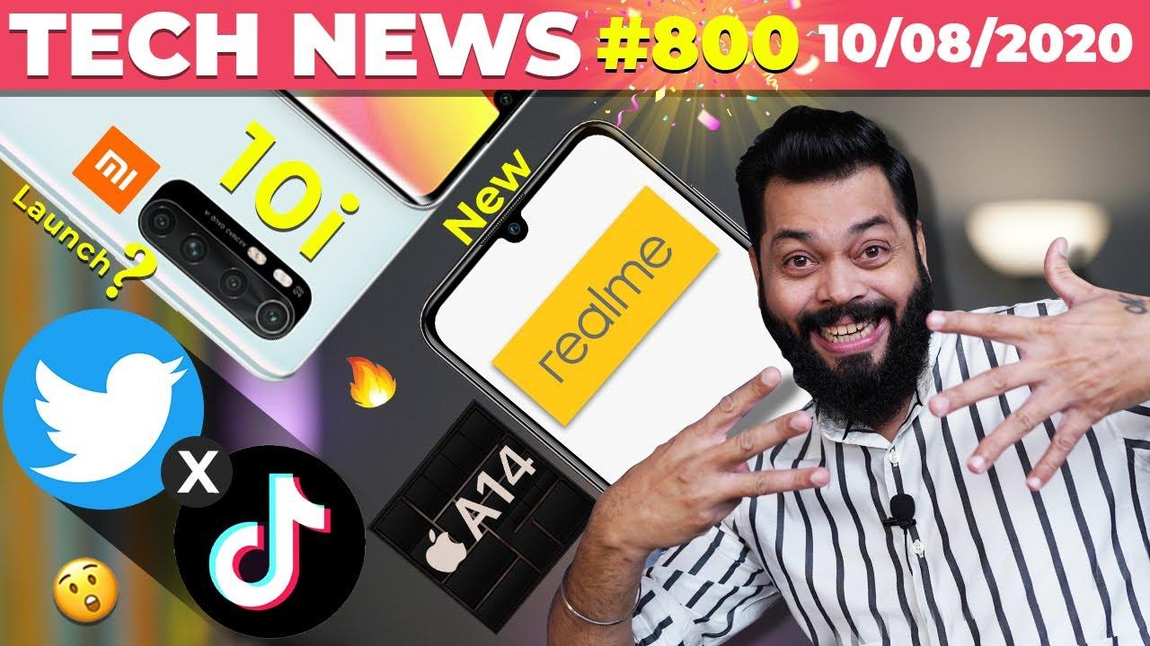 Mi 10i India Launch, New realme Device, Twitter x TikTok, Apple A14 Specs, HydrogenOS 11 😲 #TTN800