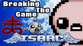 BREAKING THE GAME - The Binding of Isaac: Rebirth
