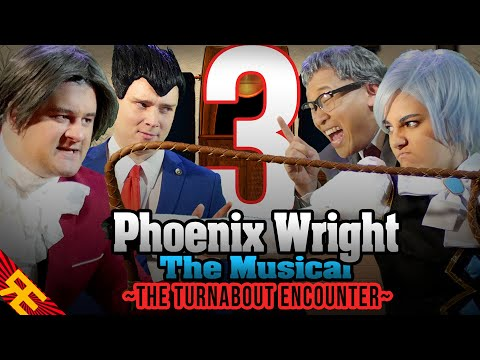 Phoenix Wright the Musical: The Turnabout Encounter [Episode 3]