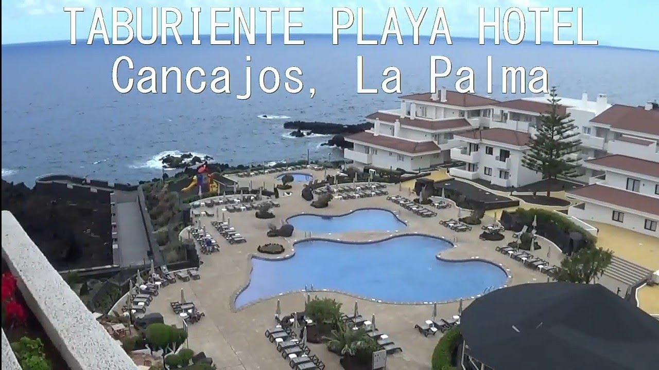 H10 Taburiente Playa Hotel Cancajos La Palma Youtube