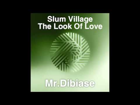 "Slum Village / Mr. Dibiase ""The Look Of Love"" Mashup by Heladj. 2015."