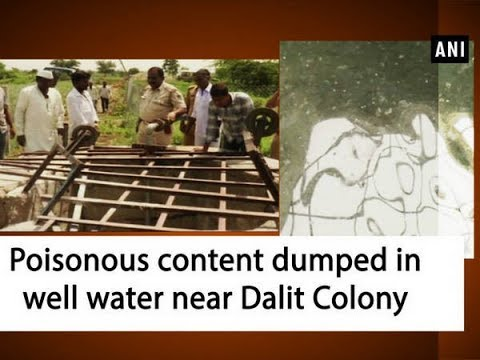 Poisonous content dumped in well water near Dalit Colony - Karnataka News